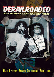 Wild Man Fischer - Derailroaded: Inside The Mind Of Larry Wild Man Fischer (DVD)