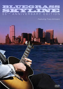 Bluegrass Skyline: 35th Anniversary Edition (DVD)