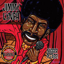 Jimmy Lynch - Nigger Please (CD)