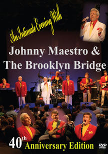 Johnny Maestro & The Brooklyn Bridge - 40th Anniversary Edition (DVD)