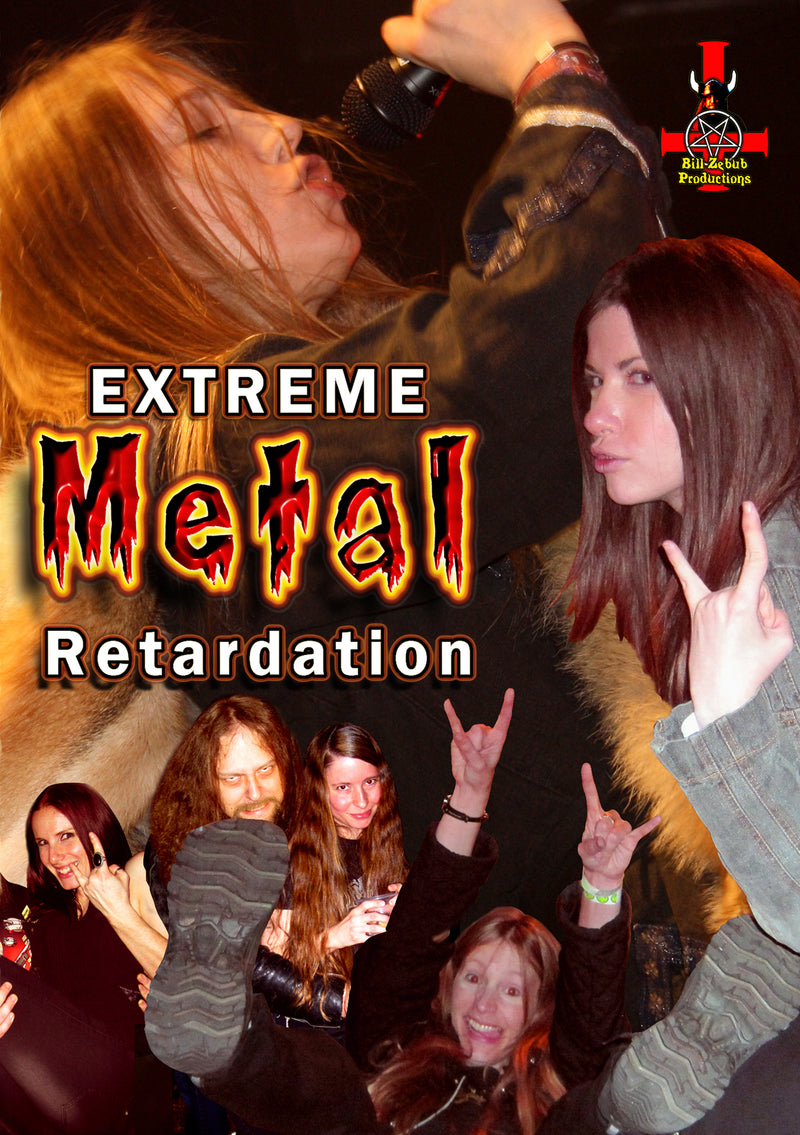 Extreme Metal Retardation (DVD)