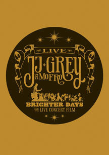 JJ Grey  & Mofro - Brighter Days (DVD)