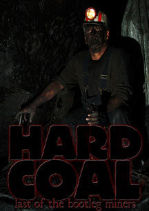 Hard Coal: Last Of The Bootleg Miners (DVD)