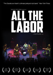 The Gourds - All The Labor: The Story Of The Gourds (DVD)