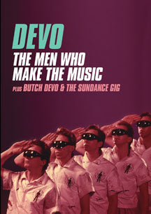 Devo - Men Who Make The Music/Butch Devo & The Sundance Gig (DVD)