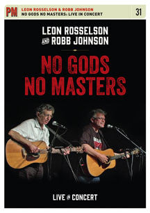 Leon Rosselson & Robb Johnson - No Gods No Masters: Live In Concert (DVD)