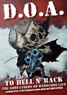 D.O.A. - To Hell and Back (DVD/CD)