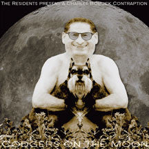 Charles Bobuck - The Residents Present: Codgers On The Moon (CD)