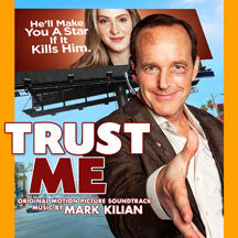 Mark Kilian - Trust Me (Original Motion Picture Soundtrack) (CD)