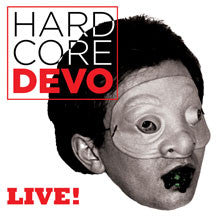 Devo - Hardcore Devo Live! (CD)