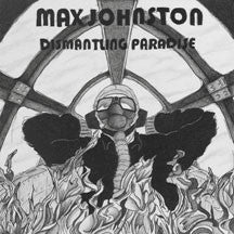 Max Johnston - Dismantling Paradise (CD)