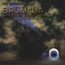 The Residents - The 12 Days Of Brumalia (CD)