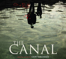 Ceiri Torjussen - The Canal (original Motion Picture Soundtrack) (CD)