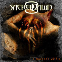 Sacred Dawn - A Madness Within (CD)