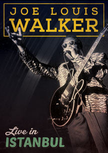 Joe Louis Walker - Live In Istanbul (DVD)