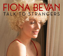 Fiona Bevan - Talk To Strangers (CD)