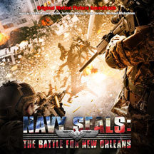 Navy Seals: The Battle For New Orleans (Original Motion Picture Soundtrack) (CD)