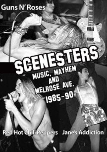 Scenesters: Music, Mayhem & Melrose Ave. A Documentary 1985-1990 (DVD)