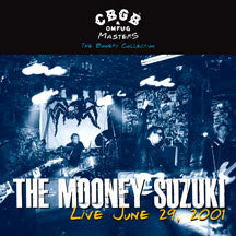 The Mooney Suzuki - CBGB OMFUG Masters: Live June 29, 2001 The Bowery Collection (CD)