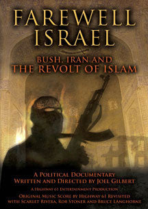 Farewell Israel:  Bush, Iran And The Revolt Of Islam (DVD)