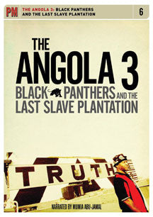 Angola 3 - Black Panthers And The Last Slave Plantation (DVD)