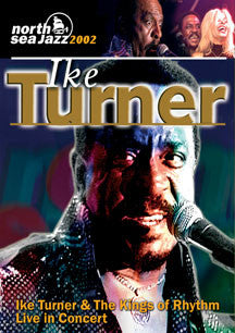 Ike Turner & The Kings Of Rhythm - Live In Concert (DVD)