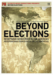 Beyond Elections: Redefining Democracy In The Americas (DVD)