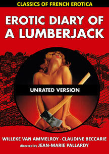 Erotic Diary Of A Lumberjack - Classics Of French Erotica (DVD)