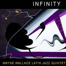 Wayne Latin Jazz Quintet Wallace - Infinity (CD)