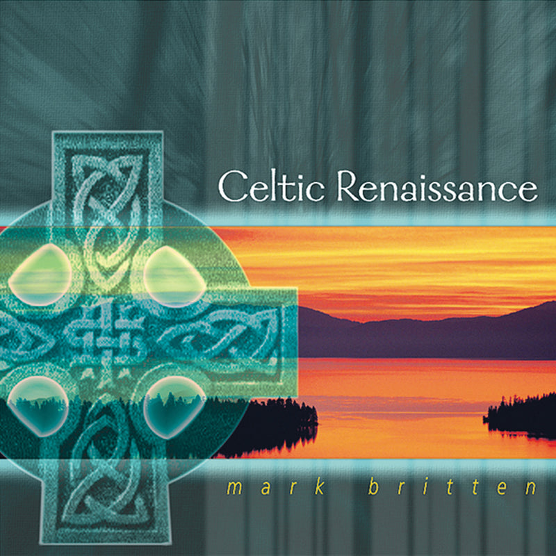 Mark Britten - Celtic Renaissance (CD)