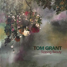 Tom Grant - Sipping Beauty (CD)
