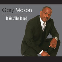 Gary Mason - It Was The Blood (CD)