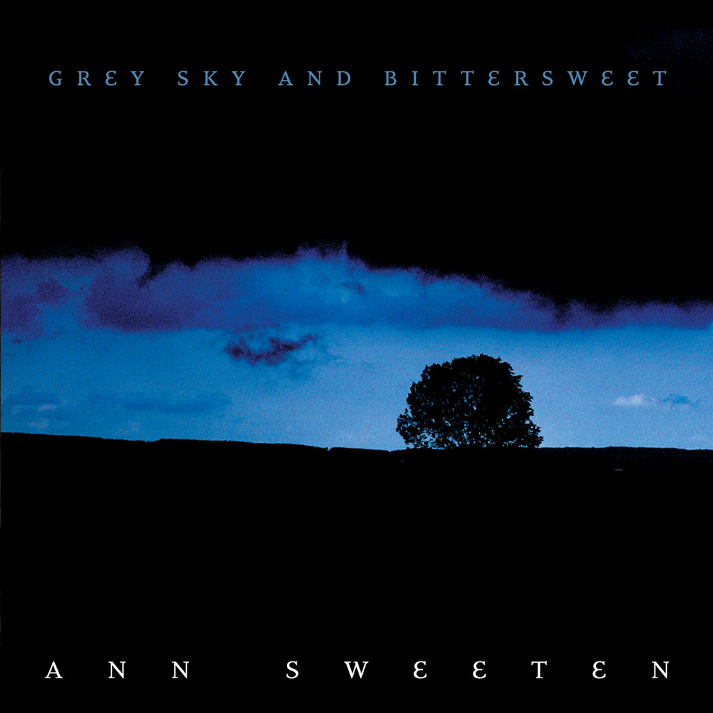 Ann Sweeten - Grey Sky and Bittersweet (CD)
