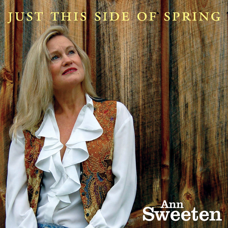 Ann Sweeten - Just This Side Of Spring (CD)