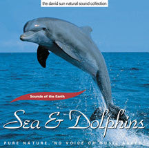 Sounds of the Earth: Sea & Dolphins (CD)