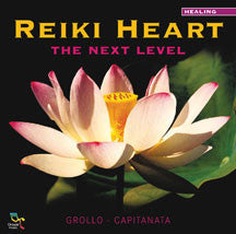 Grollo & Capitanata - Reiki Heart: the Next Level (CD)