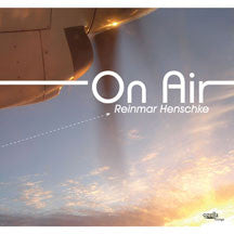 Reinmar Henschke - On Air (CD)