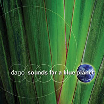 Dago - Sounds For A Blue Planet (CD)