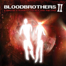 Bloodbrothers Ii: A Compilation Of Recordings By Rock/metal Bands From Cyprus (CD)