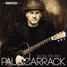 Paul Carrack - Good Feeling (Remastered Edition) (CD)