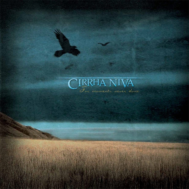 Cirrha Niva - For Moments Never Done (LP)