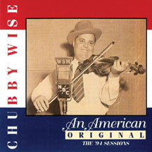 Chubby Wise - American Original, An (CD)