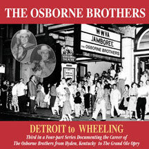 The Osborne Brothers - Detroit To Wheeling (CD)