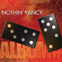 Nothin' Fancy - Album #7 (CD)