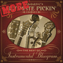 Pinecastle Records - More Ultimate Pickin' (CD)