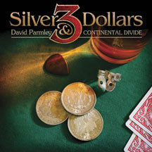 David Parmley - Three Silver Dollars (CD)