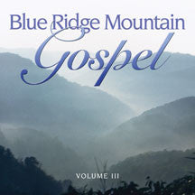 Pinecastle Records - Blue Ridge Mountain Gospel 3 (CD)
