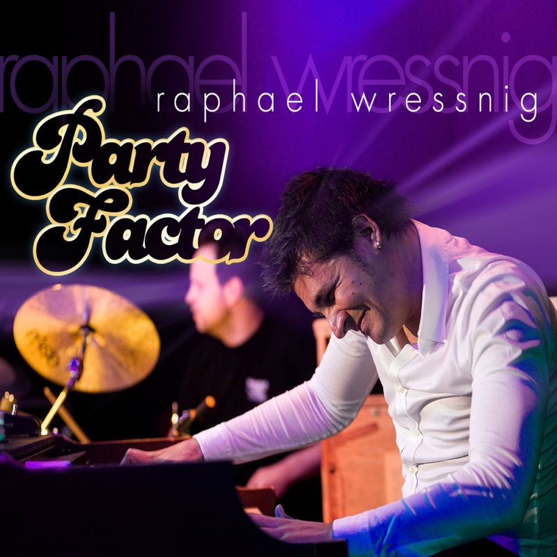 Raphael Wressnig - Party Factor (CD)