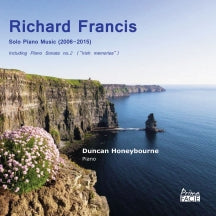 Duncan Honeybourne - Richard Francis: Solo Piano Music (2006-2015) (CD)