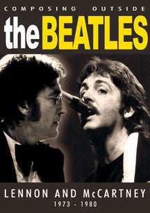 Beatles - Composing Outside The Beatles: Lennon & McCartney 1973-1980 (DVD)